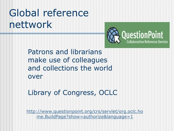 Global reference nettwork