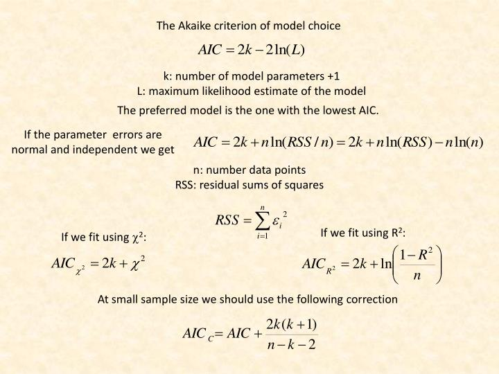 The Akaike criterion of model choice