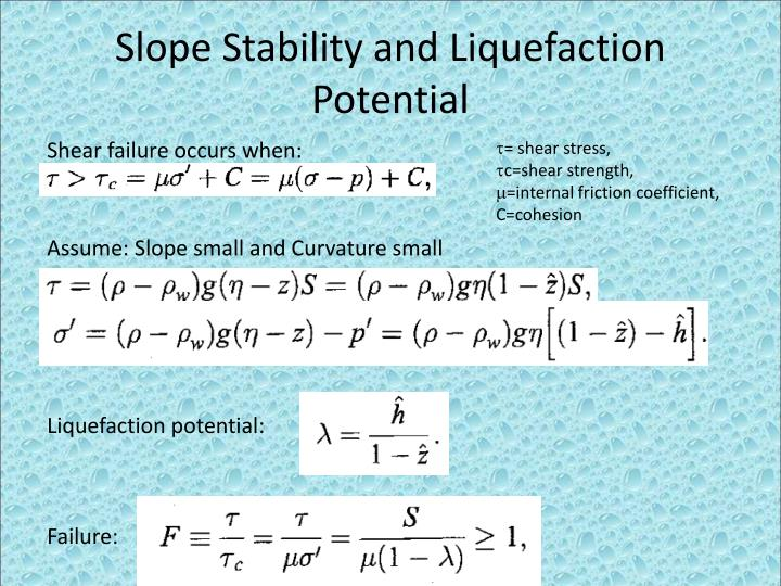 Slope Stability and Liquefaction Potential