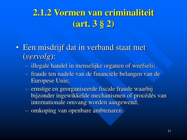 2.1.2 Vormen van criminaliteit