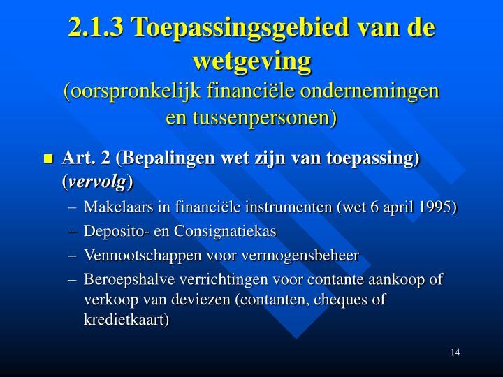 2.1.3 Toepassingsgebied van de wetgeving