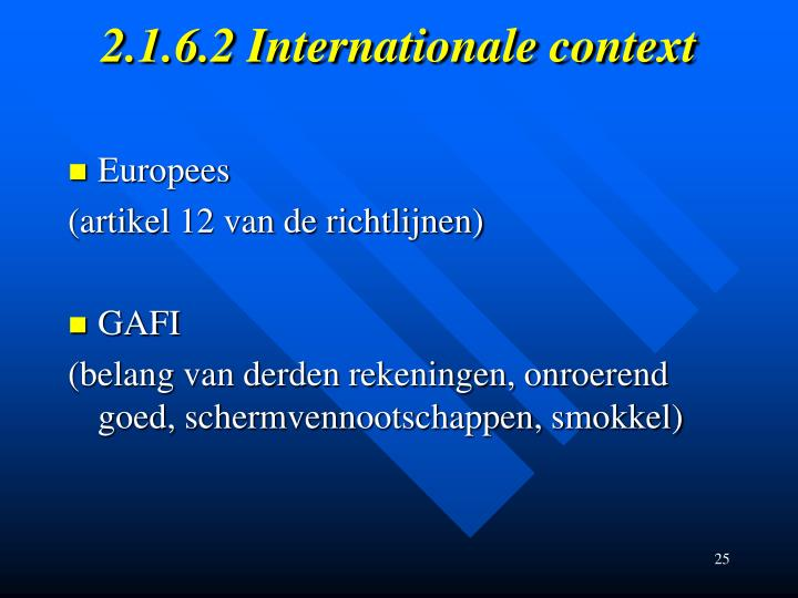 2.1.6.2 Internationale context
