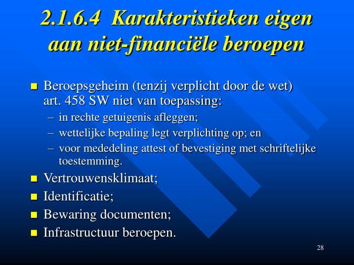 2.1.6.4Karakteristieken eigen aan niet-financiële beroepen