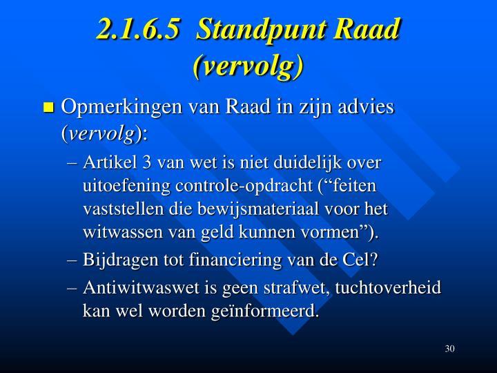 2.1.6.5Standpunt Raad (vervolg)