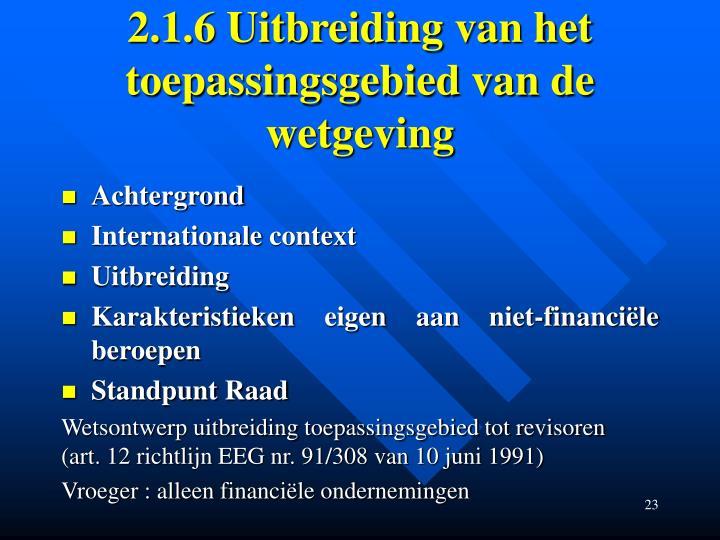 2.1.6 Uitbreiding van het toepassingsgebied van de wetgeving