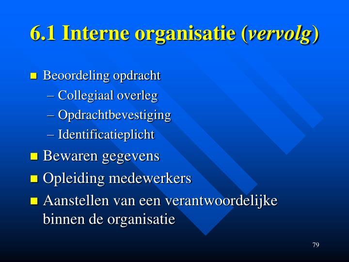 6.1 Interne organisatie (