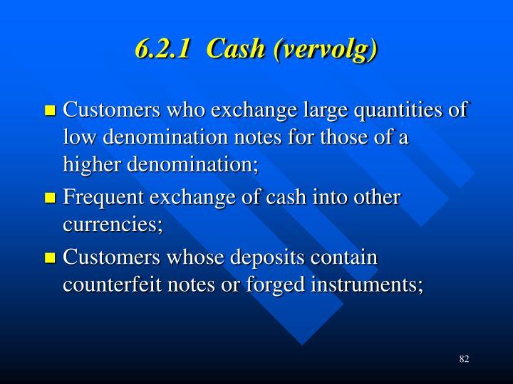 6.2.1  Cash (vervolg)