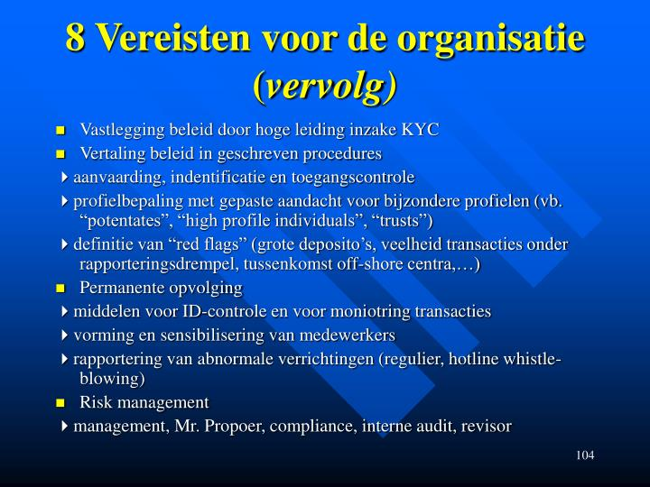 8 Vereisten voor de organisatie (