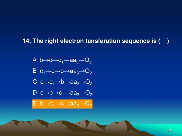 14. The right electron tansferation sequence is (    )