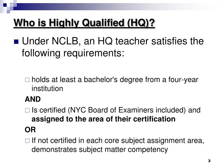 Who is highly qualified hq