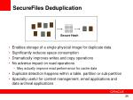 securefiles deduplication