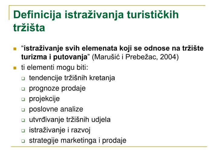 Definicija istraživanja turističkih tržišta