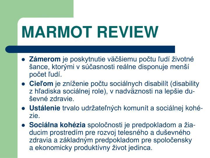 MARMOT REVIEW