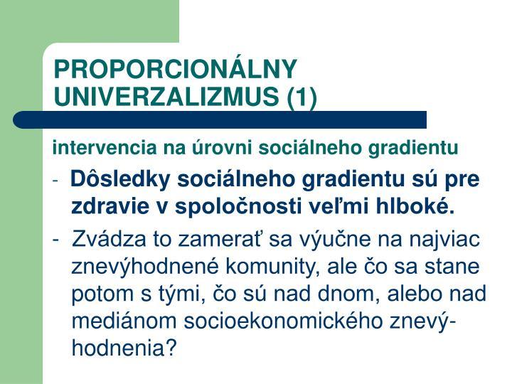 PROPORCIONÁLNY UNIVERZALIZMUS (1)