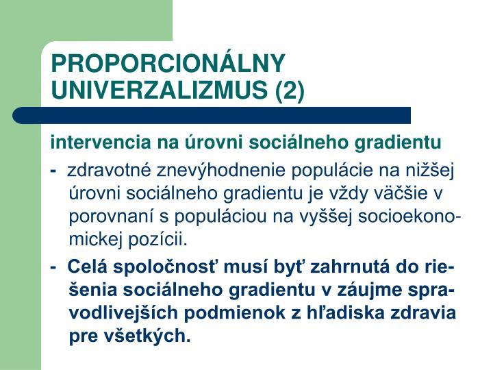 PROPORCIONÁLNY UNIVERZALIZMUS (2)