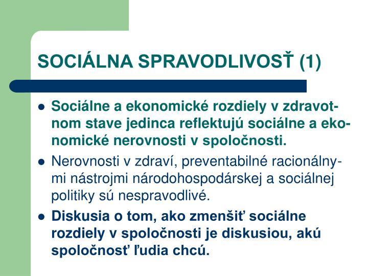 SOCIÁLNA SPRAVODLIVOSŤ (1)