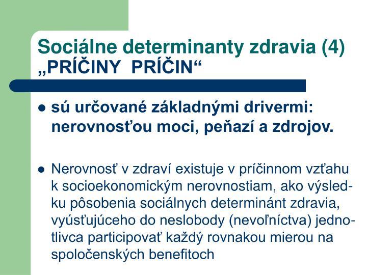 Sociálne determinanty zdravia (4)