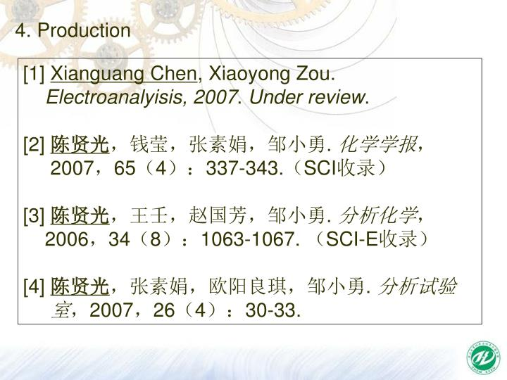 4. Production