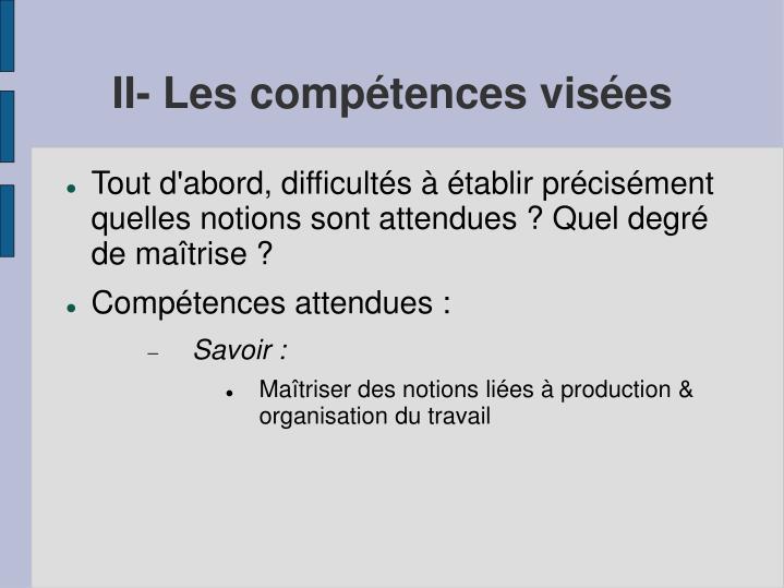 II- Les compétences visées