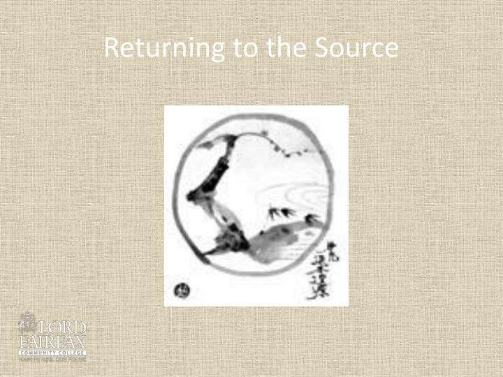 Returning to the Source