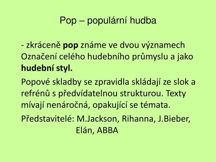 Pop – populární hudba