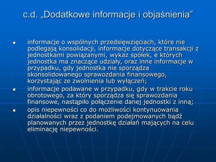 """c.d. """"Dodatkowe informacje i objaśnienia"""""""