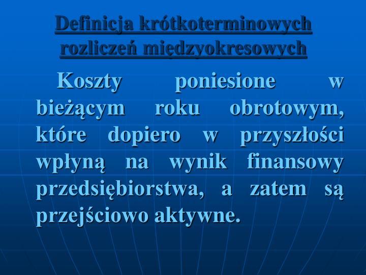 Definicja krótkoterminowych rozliczeń międzyokresowych