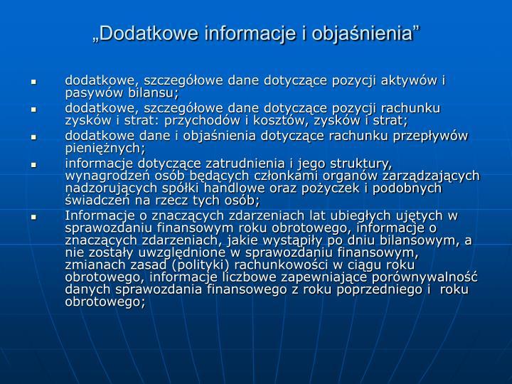 """""""Dodatkowe informacje i objaśnienia"""""""