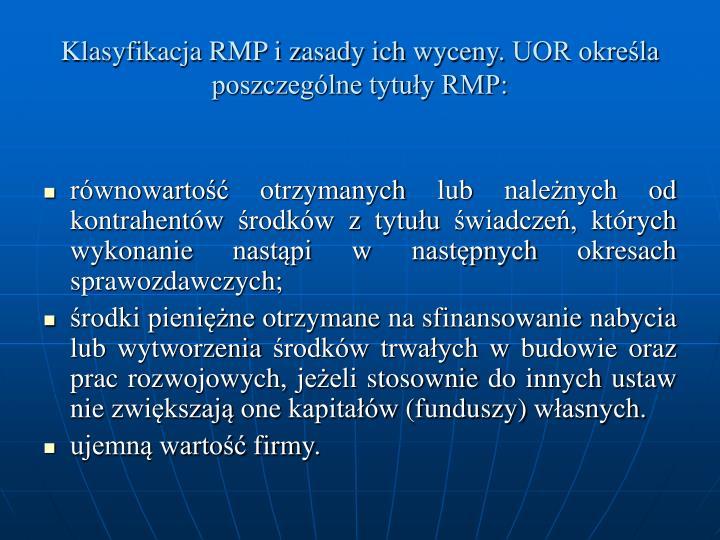 Klasyfikacja RMP i zasady ich wyceny.