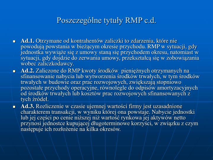 Poszczególne tytuły RMP c.d.