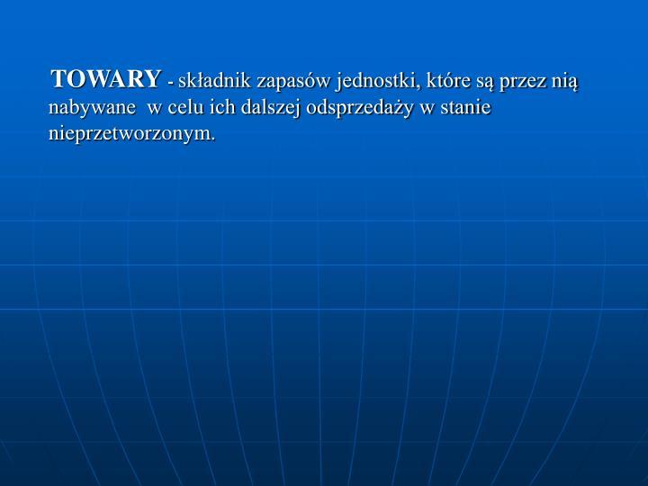 TOWARY