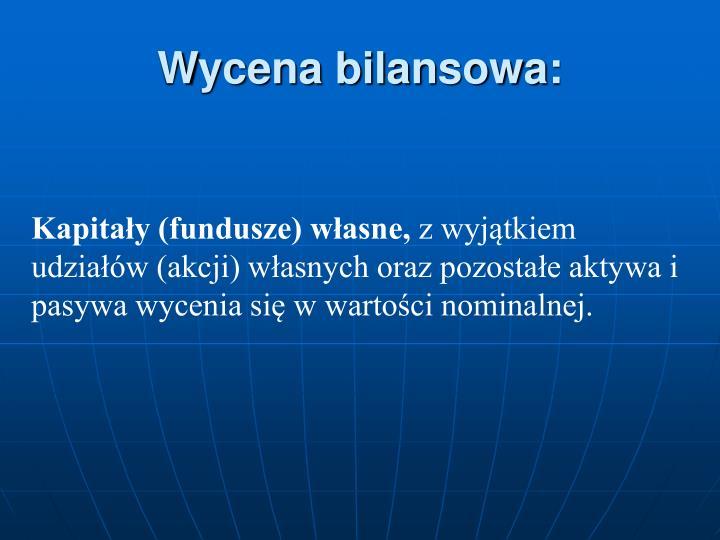 Wycena bilansowa: