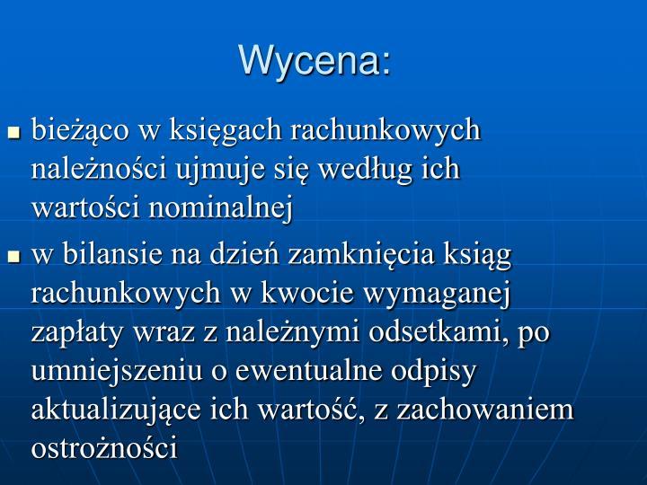 Wycena: