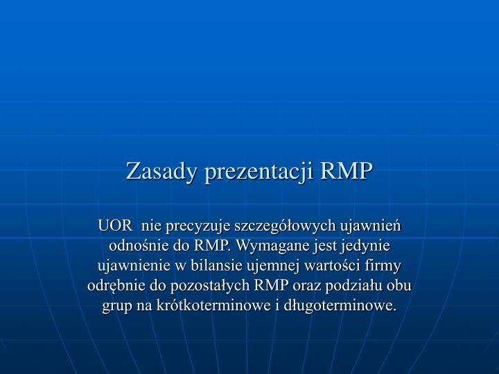 Zasady prezentacji RMP