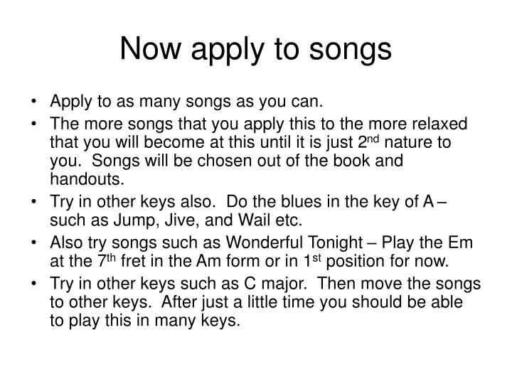 Now apply to songs