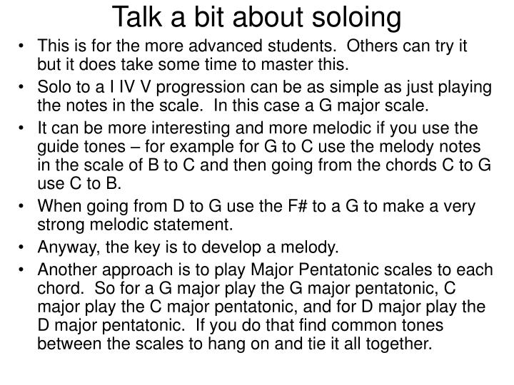 Talk a bit about soloing
