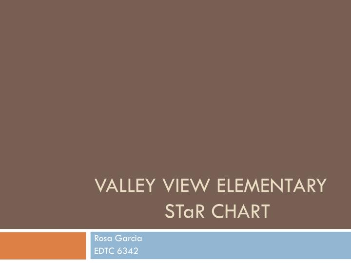 Valley view elementary st a r chart