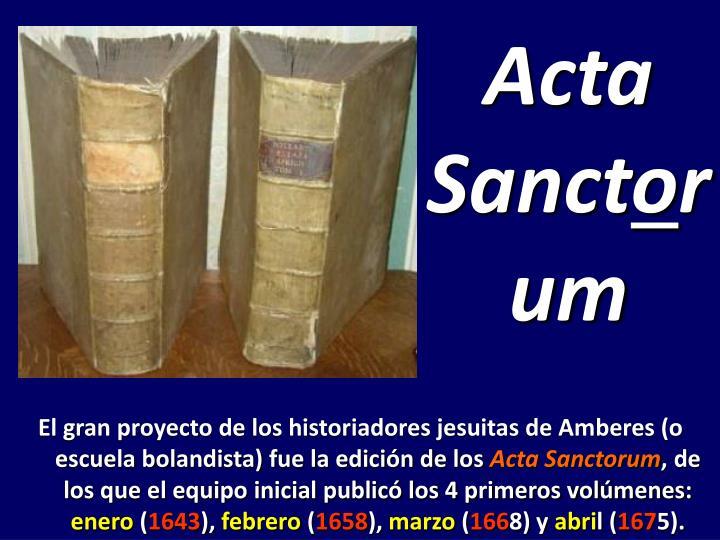 Acta Sanct