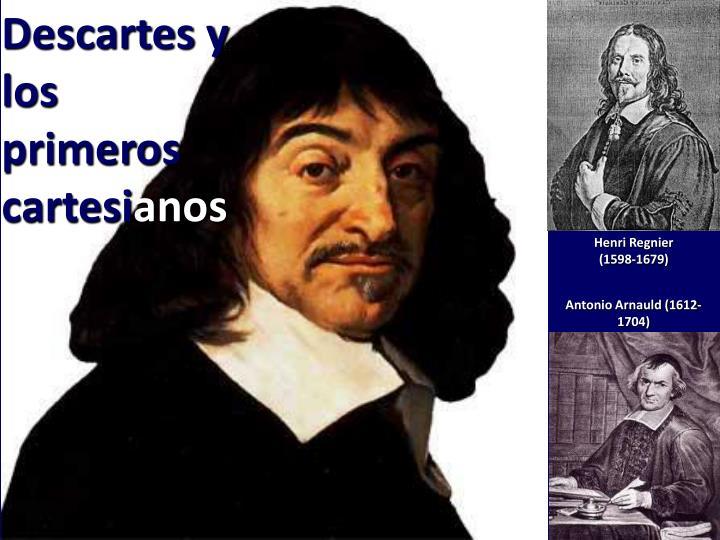 Descartes y los primeros cartesi