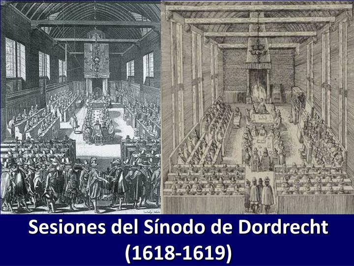 Sesiones del Sínodo de Dordrecht (1618-1619)