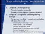 steps to multiplicative decomposition 1