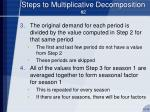 steps to multiplicative decomposition 2