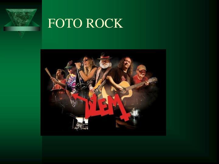 FOTO ROCK