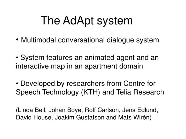 The AdApt system