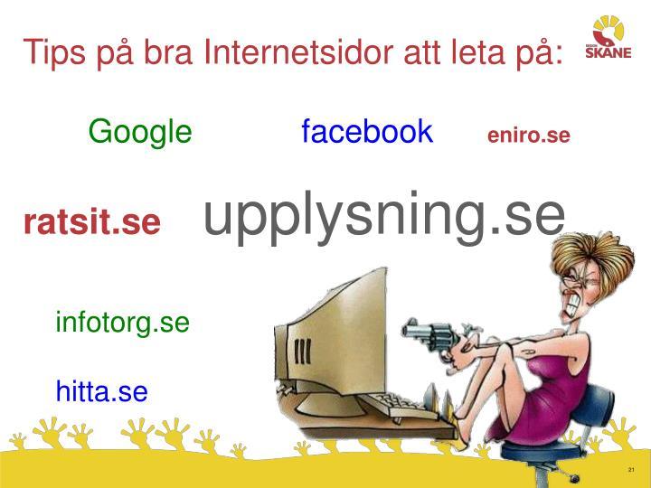 Tips p bra Internetsidor att leta p: