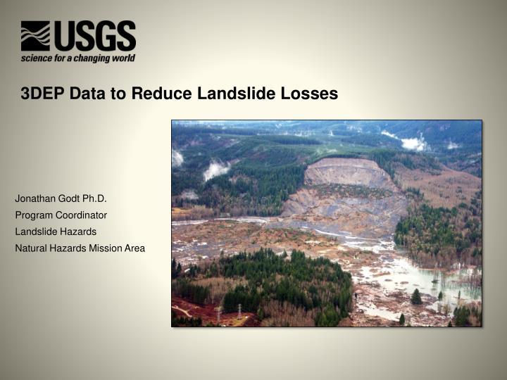 3DEP Data to Reduce Landslide Losses