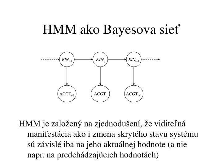 HMM ako Bayesova sie