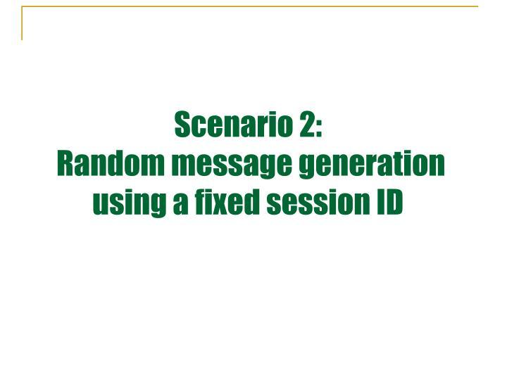 Scenario 2: