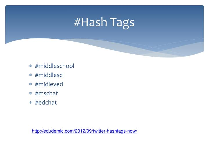 #Hash Tags