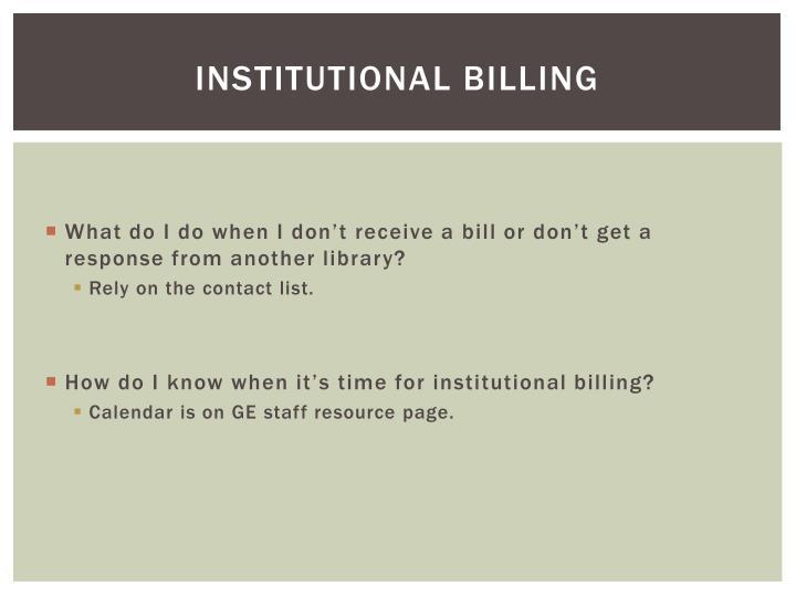 Institutional billing
